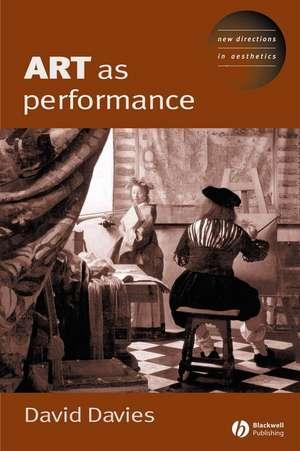 Art as Performance de Dave Davies