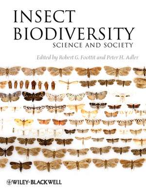 Insect Biodiversity: Science and Society de Robert G. Foottit