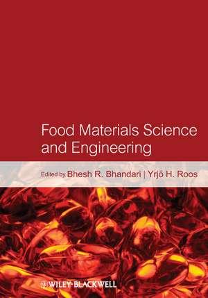 Food Materials Science and Engineering de Bhesh Bhandari