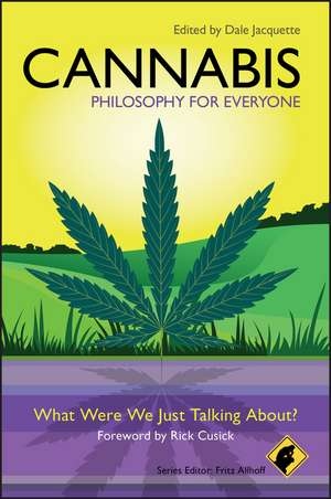 Cannabis – Philosophy for Everyone