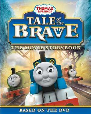 Thomas & Friends Tale of the Brave Movie Storybook