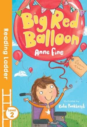 Big Red Balloon de Anne Fine