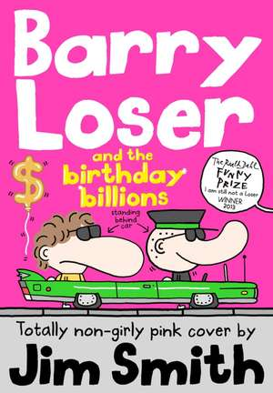 Barry Loser 08 and the Birthday Billions