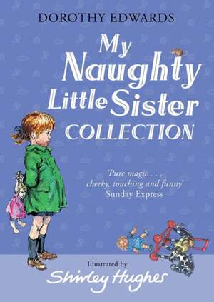 My Naughty Little Sister Collection de Dorothy Edwards