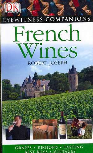 Eyewitness Companions: French Wine