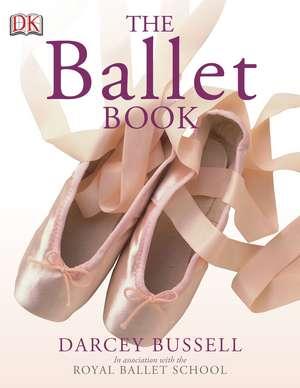 The Ballet Book de Darcey Bussell