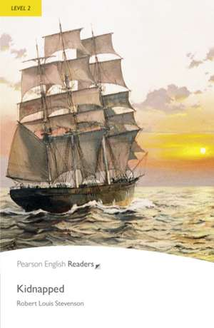 Kidnapped, Level 2, Penguin Readers:  An Epic of Old Mali de Robert Louis Stevenson