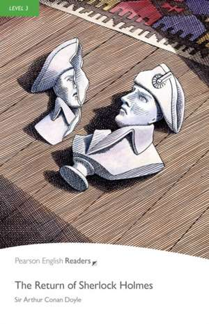 Return Sherlock Holmes, The, Level 3, Penguin Readers:  Level 3 de Arthur Conan Doyle