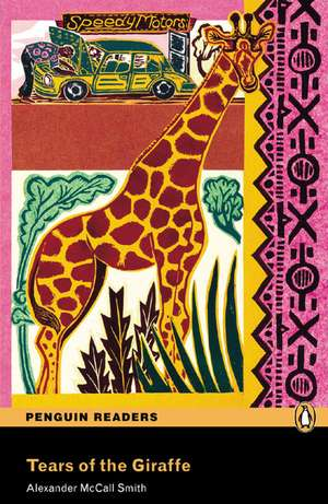 Level 4: Tears of the Giraffe de Alexander McCall Smith