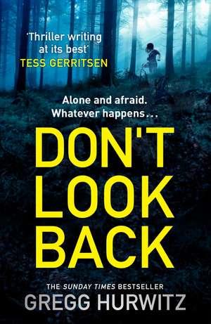 Don't Look Back de Gregg Hurwitz