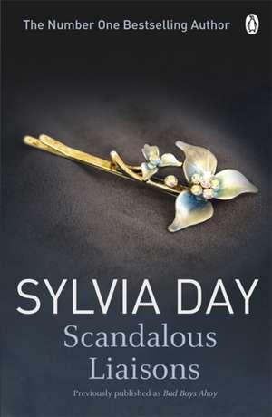 Scandalous Liaisons de Sylvia Day