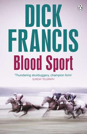 Blood Sport de Dick Francis