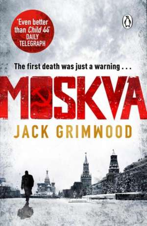 Moskva: 'The new Le Carre' BBC Radio 2 The Sara Cox Show de Jack Grimwood