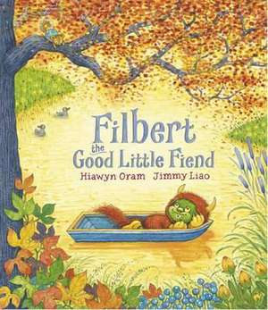 Oram, H: Filbert, the Good Little Fiend