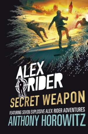 Alex Rider: Secret Weapon de Anthony Horowitz