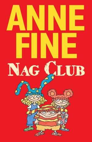The Nag Club de Anne Fine