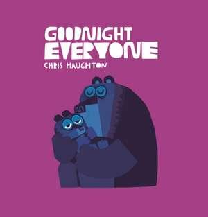 Haughton, C: Goodnight Everyone imagine