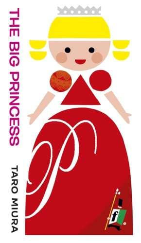 Miura, T: The Big Princess de Taro Miura