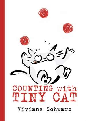 Counting with Tiny Cat de Viviane Schwarz