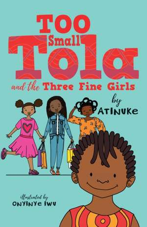 Too Small Tola and the Three Fine Girls imagine