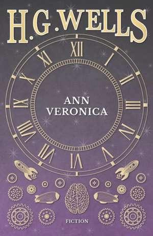 Ann Veronica - (1909) de H. G. Wells