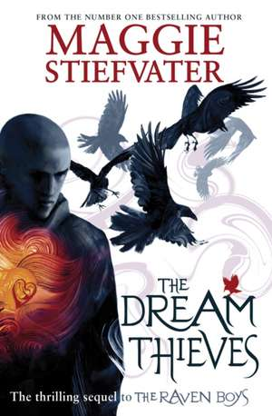 Raven Cycle 2. The Dream Thieves de Maggie Stiefvater