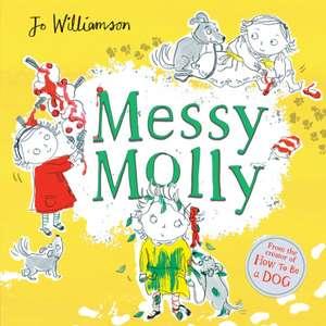 Messy Molly de Jo Williamson