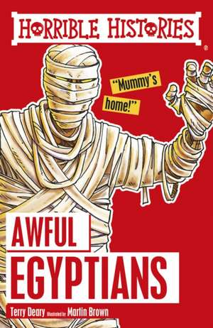 Awful Egyptians de Terry Deary
