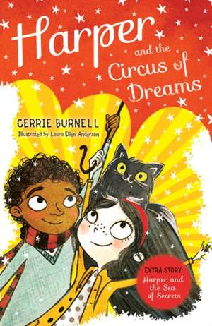Harper and the Circus of Dreams de Cerrie Burnell