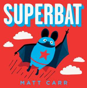 Superbat de Matt Carr