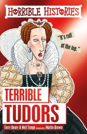 Terrible Tudors de Terry Deary