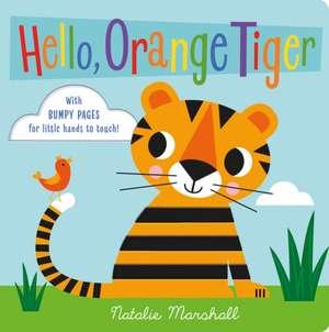 Marshall, N: Hello, Orange Tiger imagine