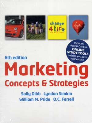 Ferrell, O: Marketing Concepts & Strategies (with CourseMate