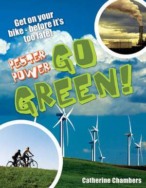 Pester Power - Go Green