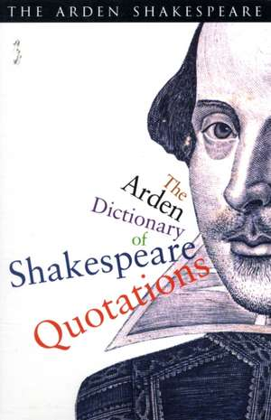 The Arden Dictionary Of Shakespeare Quotations imagine