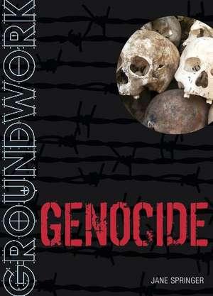 Groundwork Genocide
