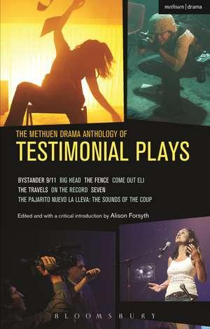 The Methuen Drama Anthology of Testimonial Plays de Alison Forsyth