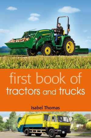 First Book of Tractors and Trucks