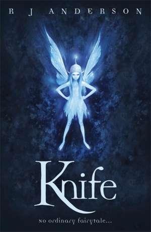 Knife de R. J. Anderson