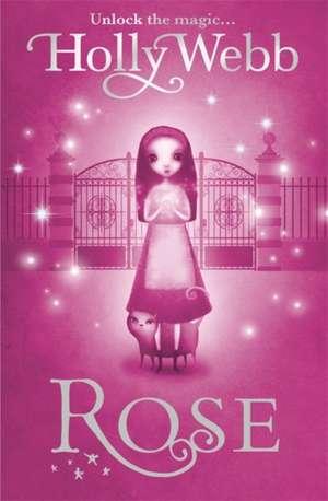 Rose de Holly Webb