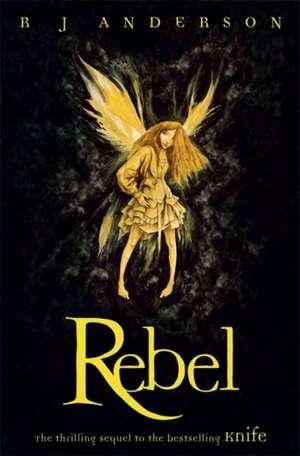 Rebel de R. J. Anderson