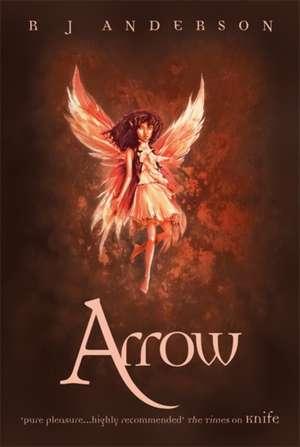 Knife: Arrow de R. J. Anderson