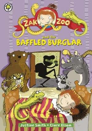 Smith, J: Zak Zoo and the Baffled Burglar