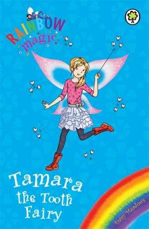 Tamara the Tooth Fairy de Daisy Meadows