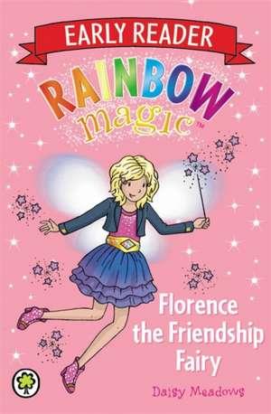 Rainbow Magic: Florence the Friendship Fairy de Daisy Meadows