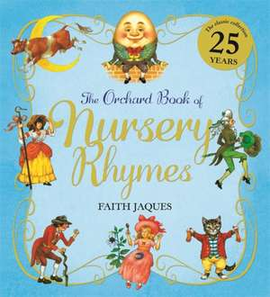 Sutherland, Z: The Orchard Book of Nursery Rhymes de Zena Sutherland