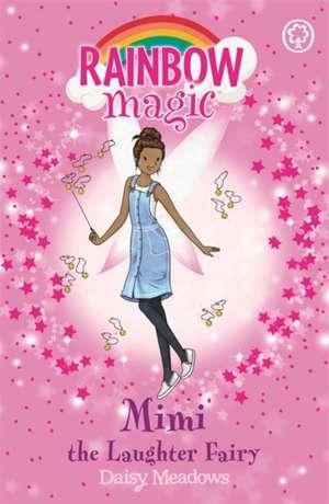 Rainbow Magic: Mimi the Laughter Fairy de Daisy Meadows