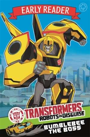 Transformers Early Reader: Bumblebee the Boss de John Sazaklis