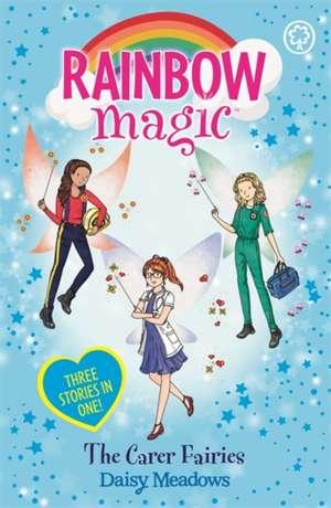 Rainbow Magic: The Carer Fairies de Daisy Meadows