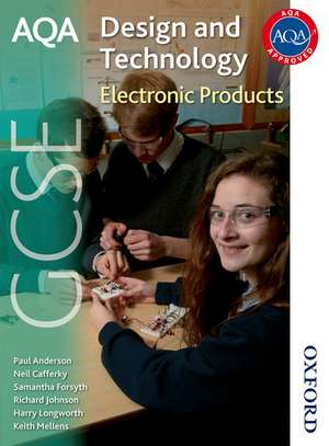 AQA GCSE Design and Technology: Electronic Products